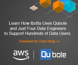 Learn How Ibotta Uses Qubole and Just Four Data Engineers to Support Hundreds of Data Users